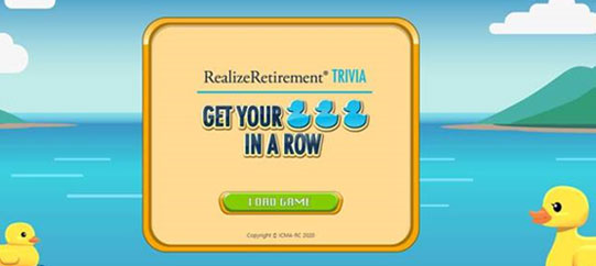 "ICMA-RC Introduces ""Get Your Ducks in a Row,"" A Digital Financial Education Game to Engage Participants and Plan Sponsors"